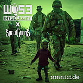 Omnicide by Wise Intelligent