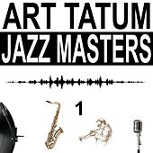 Jazz Masters, Vol. 1 by Art Tatum