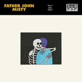 To S. / To R. de Father John Misty