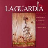 Buena Suerte, Señorita (Version Sureña) de La Guardia