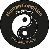 Vibe Three / Human Condition by Jungle Wonz Marshall Jefferson