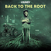 Back To The Root by Lowkey