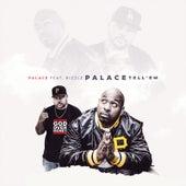 Palace Tell'em by Palace