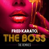 The Boss (The Remixes) de Fred Karato