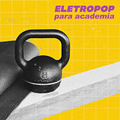 Eletropop Para Academia de Various Artists