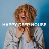 Happy Deep House by Various Artists