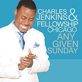 Any Given Sunday (Live) by Pastor Charles Jenkins