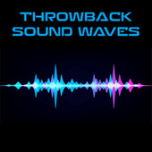 Throwback Sound Waves de Various Artists
