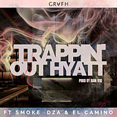 Trappin' Out the Hyatt by Grafh