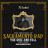 The History of Sacramento Rap (Original Motion Picture Soundtrack) by Various Artists