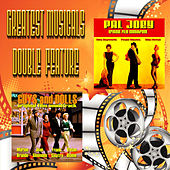 Greatest Musicals Double Feature  - Guys and Dolls & Pal Joey by Various Artists