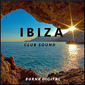 Ibiza Club Sound by Various Artists