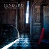 Tranquilízate by Sendero