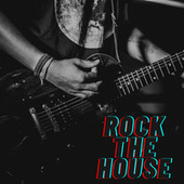 Rock the House by Various Artists