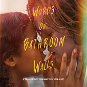 Words on Bathroom Walls (Original Motion Picture Soundtrack) von Various Artists