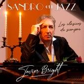 Sandro en Jazz de Javier Bright