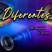 Ni Mejores Ni Peores by Diferentes de Paraná