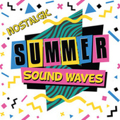 Nostalgic Summer Sound Waves by Various Artists