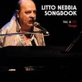 Songbook, Vol. 6 - Tango de Litto Nebbia