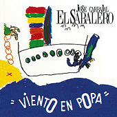 Viento en Popa by José Carbajal