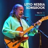 Songbook, Vol. 5 - Instrumental de Litto Nebbia