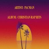 Christian Rap Hits von Pacman