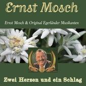 Zwei Herzen und ein Schlag von Ernst Mosch und seine Original Egerländer Musikanten
