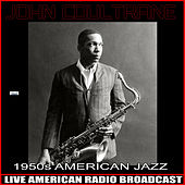1950's American Jazz de John Coltrane