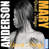 Great Things de Mary Anderson