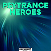 Psytrance Heroes von Various Artists