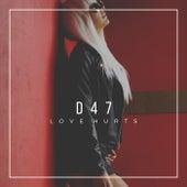 Love Hurts von D47