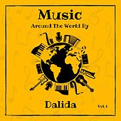 Music Around the World by Dalida, Vol. 1 von Dalida