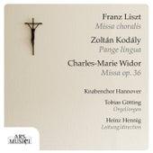 Liszt: Missa choralis - Kodály: Pange lingua - Widor: Mass de Tobias Gotting