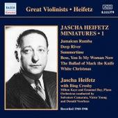 Jascha Heifetz Miniatures, Vol. 1 (1944-1946) von Jascha Heifetz