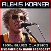 1950's Blues Classics de Alexis Korner