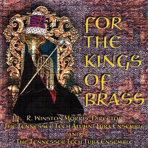 For the Kings of Brass by R. Winston Morris