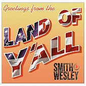 Greetings From The Land Of Y'all von Smith