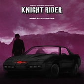 Knight Rider (Original Television Soundtrack) von Stu Phillips