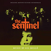 The Sentinel (Original Motion Picture Soundtrack) by Gil Melle