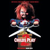 Child's Play 2 (Original Motion Picture Soundtrack) von Graeme Revell