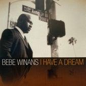 I Have a Dream (Remastered) de BeBe Winans