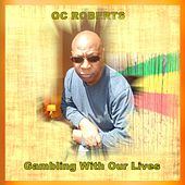 Gambling With Our Lives de OC Roberts