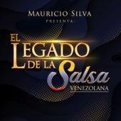 Mauricio Silva Presenta el Legado de la Salsa Venezolana by Mauricio Silva