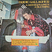 A Mother's Love's A Blessing by Bridie Gallagher