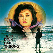 Tren Dinh Dau Thuong by Huong Lan