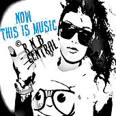 Now This Is Music (R&B Central) by Various Artists
