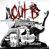I Have No Mouth and I Must Scream (Cut B) by Descent of the Archangel