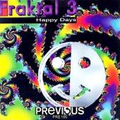 Happy Days by Fraktal