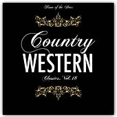 Country & Western Classics, Vol. 18 by Various Artists