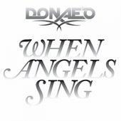 When Angels Sing de Donaeo